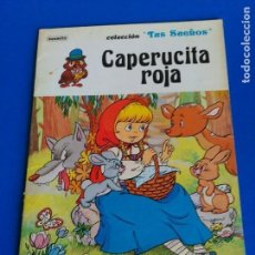 Libros de segunda mano: CAPERUCITA ROJA - COLECCION TUS SUEÑOS - SUSAETA 1981. Lote 119624163