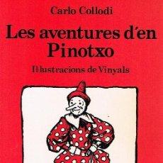 Libros de segunda mano: AVENTURES D'EN PINOTXO, LES. COLLODI, CARLO. JOVENTUT .1982. Lote 119954387