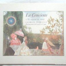 Libros de segunda mano: LA CENICIENTA O EL ZAPATITO DE CRISTAL CHARLES PERRAULT ERROL LE CAIN 1983 EDICIONES ASURI. Lote 124843614