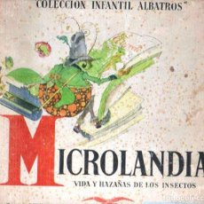 Libros de segunda mano: ROY / LORIOUX : MICROLANDIA - VIDA Y HAZAÑAS DE LOS INSECTOS (ALBATROS, 1946) . Lote 120219843