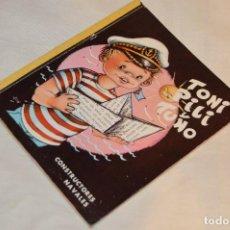 Libros de segunda mano: ANTIGUO CUENTO INFANTIL - TONI PILI Y TUNO Nº 4 - CONSTRUCTORES NAVALES - EDIGRAF - ED. VUCAR. Lote 120508099