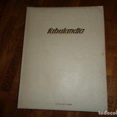 Libros de segunda mano: FABULANDIA. EDITORIAL CODEX. TOMO IV: AÑO 1963. 208 PÁGINAS.. Lote 120758291