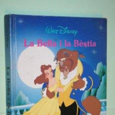 Libros de segunda mano: LA BELLA I LA BÈSTIA *** CUENTO WALT DISNEY *** EDITORIAL LA GAVIOTA (1992) *** EN CATALÁN. Lote 121161347