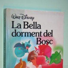 Libros de segunda mano: LA BELLA DORMENT DEL BOSC *** CUENTO WALT DISNEY *** EDITORIAL LA GAVIOTA (1988) *** EN CATALÁN. Lote 121161547