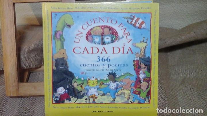 UN CUENTO PARA CADA DÍA , CIRCULO DE LECTORES ,2001 (Libros de Segunda Mano - Literatura Infantil y Juvenil - Cuentos)