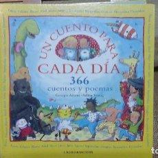 Libros de segunda mano: UN CUENTO PARA CADA DÍA , CIRCULO DE LECTORES ,2001. Lote 121397931