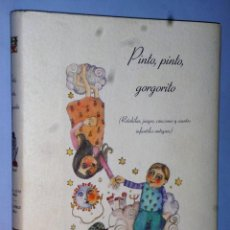 Libros de segunda mano: PINTO, PINTO, GORGORITO (RETAHILAS, JUEGOS, CANCIONES Y CUENTOS INFANTILES ANTIGUOS). Lote 121403687