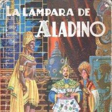 Libros de segunda mano: CUENTOS DE HADAS TOR : LA LÁMPARA DE ALADINO (1949) - ILUSTRADO EN COLOR. Lote 121492275