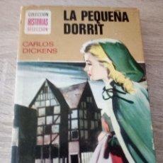 Libros de segunda mano: LA PEQUEÑA DORRIT - CARLOS DICKENS - COLECCIÓN HISTORIAS SELECCIÓN - ED. BRUGUERA 1958. Lote 121493291