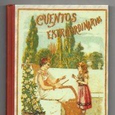 Libros de segunda mano: CALLEJA, CUENTOS EXTRAORDINARIOS. (EDICION FACSIMIL). - CALLEJA, SATURNINO. - A-CUENTO-0833. Lote 121650427