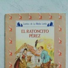 Libros de segunda mano: EL RATONCITO PÉREZ CUENTOS DE LA MEDIA LUNITA. Lote 121664040