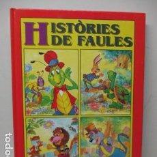 Libros de segunda mano: HISTORIES DE FAULES Nº 2. UN LLIBRE AMB 4 CONTES.. Lote 121671619