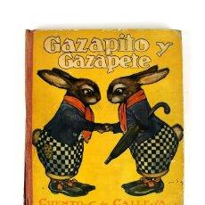 Libros de segunda mano: L-3374. GAZAPITO Y GAZAPETE. ED SATURNINO CALLEJA. AÑO 1924.. Lote 121737111