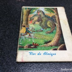 Libros de segunda mano: FLOR DE ALMIQUE. / LUCRECIA LA - ROCHE.. Lote 121751715
