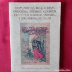 Libros de segunda mano: HADAS, PRINCESAS, BRUJAS... Y OTRAS HEROÍNAS DE CALLEJA. CARMEN BRAVO-VILLASANTE, OLAETA EDITOR 1994. Lote 121955587