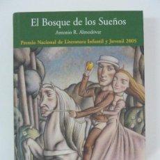 Libros de segunda mano: EL BOSQUE DE LOS SUEÑOS. ALMODÓVAR. Lote 122394195