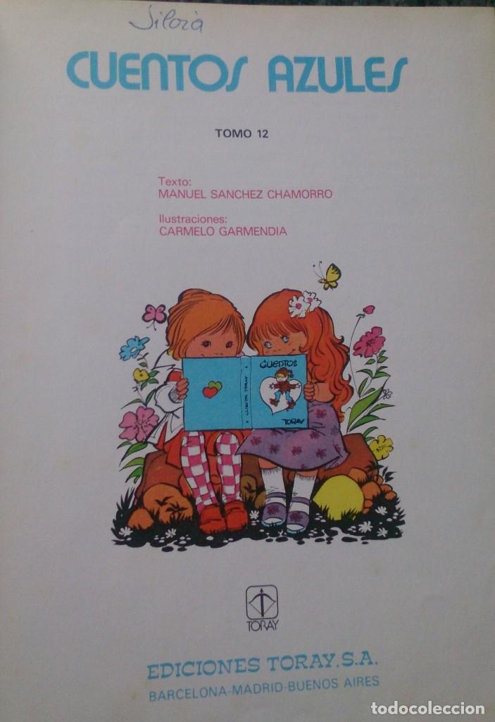 Libros de segunda mano: Libro Cuentos Azules 12 María Pascual Ediciones Toray 1983 - Foto 2 - 122873479