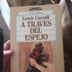 Libros de segunda mano: A TRAVÉS DEL ESPEJO. POR LEWIS CARROLL. ED ALBORADA 1988. NUEVO. Lote 123030875