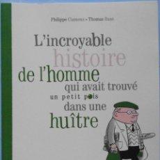 Libros de segunda mano: LIBRO EN FRANCES L´INCROYABLE HISTOIRE DE L`HOMME QUI AVAIT TROUV.É .....Nº22. Lote 123038151