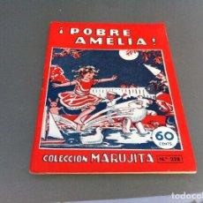 Libros de segunda mano: COLECCIÓN MARUJITA (Nº 228) ¡POBRE AMELIA! . ED. MOLINO, 1943. Lote 124616399