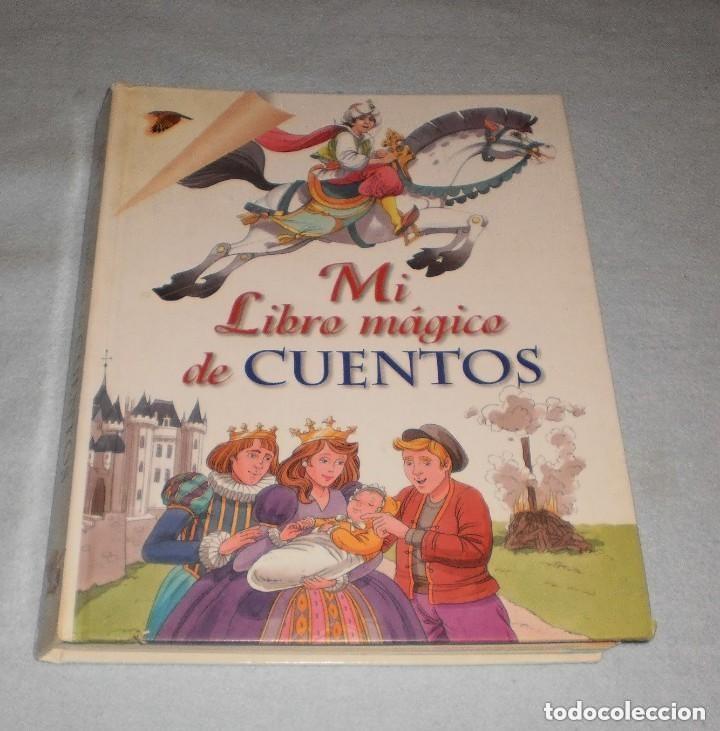 MI LIBRO MÁGICO DE CUENTOS. REZZA EDITORES S.A. AÑO 1999. (Libros de Segunda Mano - Literatura Infantil y Juvenil - Cuentos)