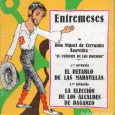 Libros de segunda mano: ENTREMESES DE CERVANTES (LA GALERA, 1981) ILUSTRA PILARÍN BAYÉS - TEATRO INFANTIL. Lote 125080203