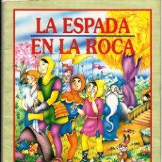 Libros de segunda mano: COLECCION FABULISIMA. LA ESPADA EN LA ROCA. Nº9. Lote 125134059