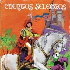 Libros de segunda mano: CUENTOS SELECTOS.. Lote 125134511