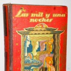 Libros de segunda mano: LAS MIL Y UNA NOCHES. CUENTOS ESCOGIDOS.. Lote 125218843
