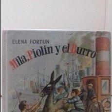 Libros de segunda mano: MILÁ PIOLIN Y EL BURRO. AGUILAR. Lote 125350947