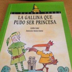 Libros de segunda mano: LA GALLINA QUE PUDO SER PRINCESA CARLOS CANO. Lote 125829240