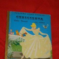 Libros de segunda mano: PEQUEÑO LIBRO DORADO - CENICIENTA - PERRAULT / W. DISNEY - ED. EDIGRAF - TAPA DURA - AÑO 1974. Lote 125831059