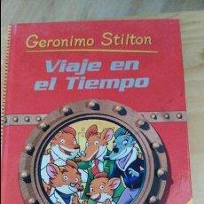 Libros de segunda mano: GERONIMO STILTON. VIAJE EN EL TIEMPO. EDIT. DESTINO - DEPOSITO LEGAL 2007. Lote 126018299