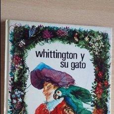 Libros de segunda mano: WHITTINGTON Y SU GATO DE CHARLES DICKENS 1972 ILUSTRA FERNANDO SAEZ. COL ESMERALDA, SUSAETA. Lote 126242207