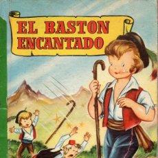 Libros de segunda mano: EL BASTÓN ENCANTADO (INFANCIA BRUGUERA, 1959) ILUSTRADO POR CIFRÉ. Lote 126717279