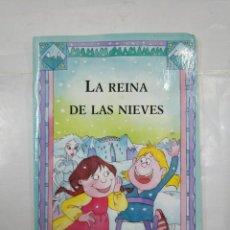 Libros de segunda mano: LA REINA DE LAS NIEVES. EVEREST. TDK183. Lote 126981171