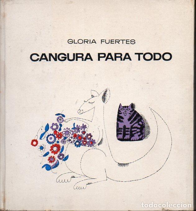 GLORIA FUERTES : CANGURA PARA TODO (LUMEN, 1967) (Libros de Segunda Mano - Literatura Infantil y Juvenil - Cuentos)