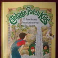 Libros de segunda mano: LIBRO CABBAGE PATCH KIDS MUÑECA REPOLLO PARKER EL FANTÁSTICO DESCUBRIMIENTO DE JAVIER 1984 NUEVO. Lote 127273431