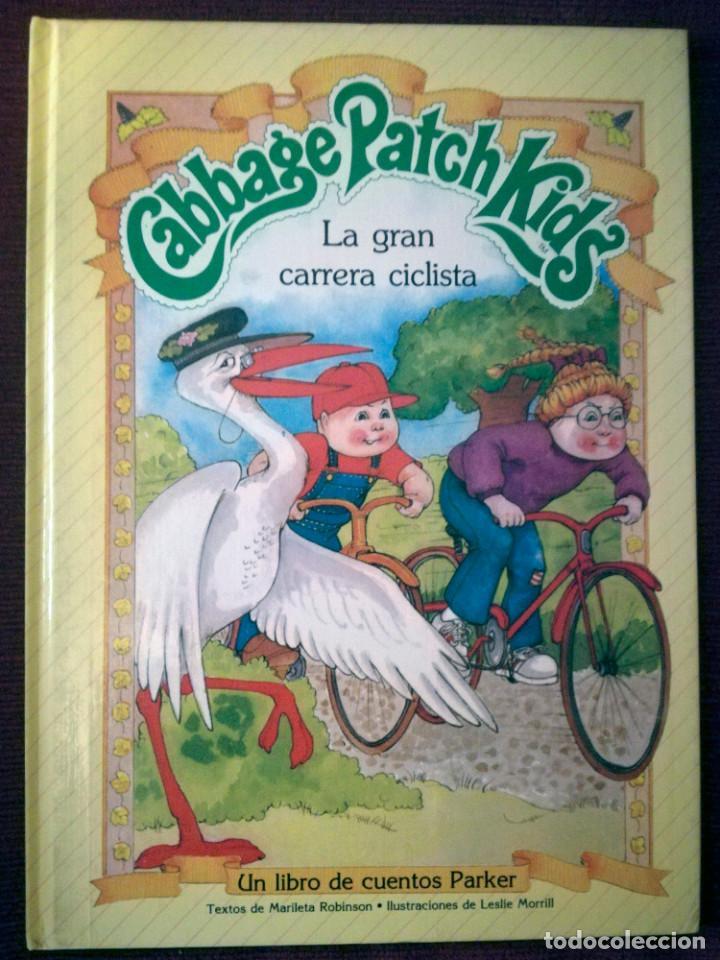 LIBRO CABBAGE PATCH KIDS MUÑECA REPOLLO PARKER LA GRAN CARRERA CICLISTA 1984 NUEVO (Libros de Segunda Mano - Literatura Infantil y Juvenil - Cuentos)