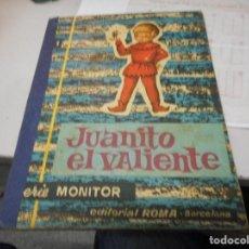 Libros de segunda mano: JUANITO EL VALIENTE EDITORIAL ROMA CUENTO. Lote 127492503