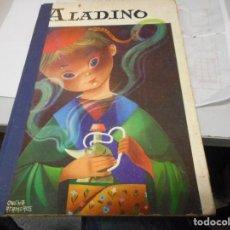 Libros de segunda mano: CUENTO ALADINO EDITORIAL MOLINO COLECCION ILUSION INFANTIL. Lote 127493807