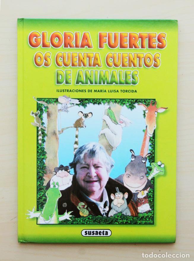GLORIA FUERTES OS CUENTA CUENTOS DE ANIMALES - FUERTES, GLORIA (TEXTOS) / TORCIDA, MARIA LUISA (ILUS (Libros de Segunda Mano - Literatura Infantil y Juvenil - Cuentos)