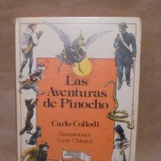 Libros de segunda mano: LAS AVENTURAS DE PINOCHO - CARLO COLLODI - CARLO CHIOSTRI - ANAYA LAURÍN 1986. Lote 127795451
