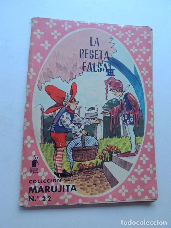 LA PESETA FALSA Y OTROS CUENTOS / COLECCION MARUJITA Nº 22 / ED. MOLINO AÑO 1964 (Libros de Segunda Mano - Literatura Infantil y Juvenil - Cuentos)