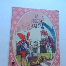 Libros de segunda mano: LA PESETA FALSA Y OTROS CUENTOS / COLECCION MARUJITA Nº 22 / ED. MOLINO AÑO 1964. Lote 128463183