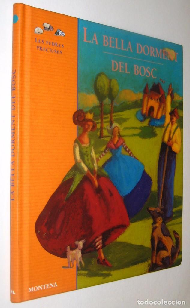 LA BELLA DORMENT DEL BOSC - ILUSTRADO - EN CATALAN * (Libros de Segunda Mano - Literatura Infantil y Juvenil - Cuentos)