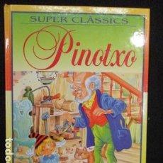 Libros de segunda mano: SUPER CLÁSSICS PINOTXO - SUSAETA. Lote 128686419