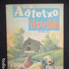 Libros de segunda mano: AATETXO ITSUSIA (EL PATITO FEO) EN EUSKERA - 1983 - DIFICIL Y ÚNICO. Lote 128691991