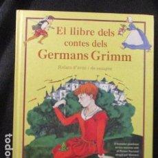 Libros de segunda mano: EL LLIBRE DELS CONTES DELS GERMANS GRIMM (CATALÁN). RELATS D'AVUI I DE SEMPRE . Lote 128827423