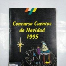 Libros de segunda mano: CONCURSO CUENTOS DE NAVIDAD EN LA RIOJA. 1995. ALBERTO JOSE BLANCO BRETON. TDK350. Lote 128871595